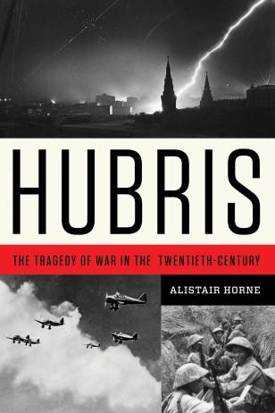 """Alistair Horne, """"Azğınlıq - XX əsrdə müharibənin faciəsi"""""""