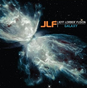 Galaxy by Jeff Lorber Fusion