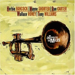 A Tibute to Miles by Tony Williams
