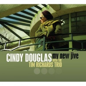 Cindy Douglas - My New Jive