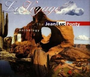 Le Voyage: The Jean-Luc Ponty Anthology