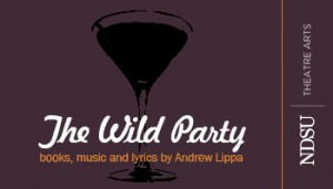 Poster for The Wild Party at NDSU