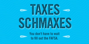 Courtesy of: http://blog.ed.gov/2016/01/you-can-fill-out-fafsa-before-filing-taxes/