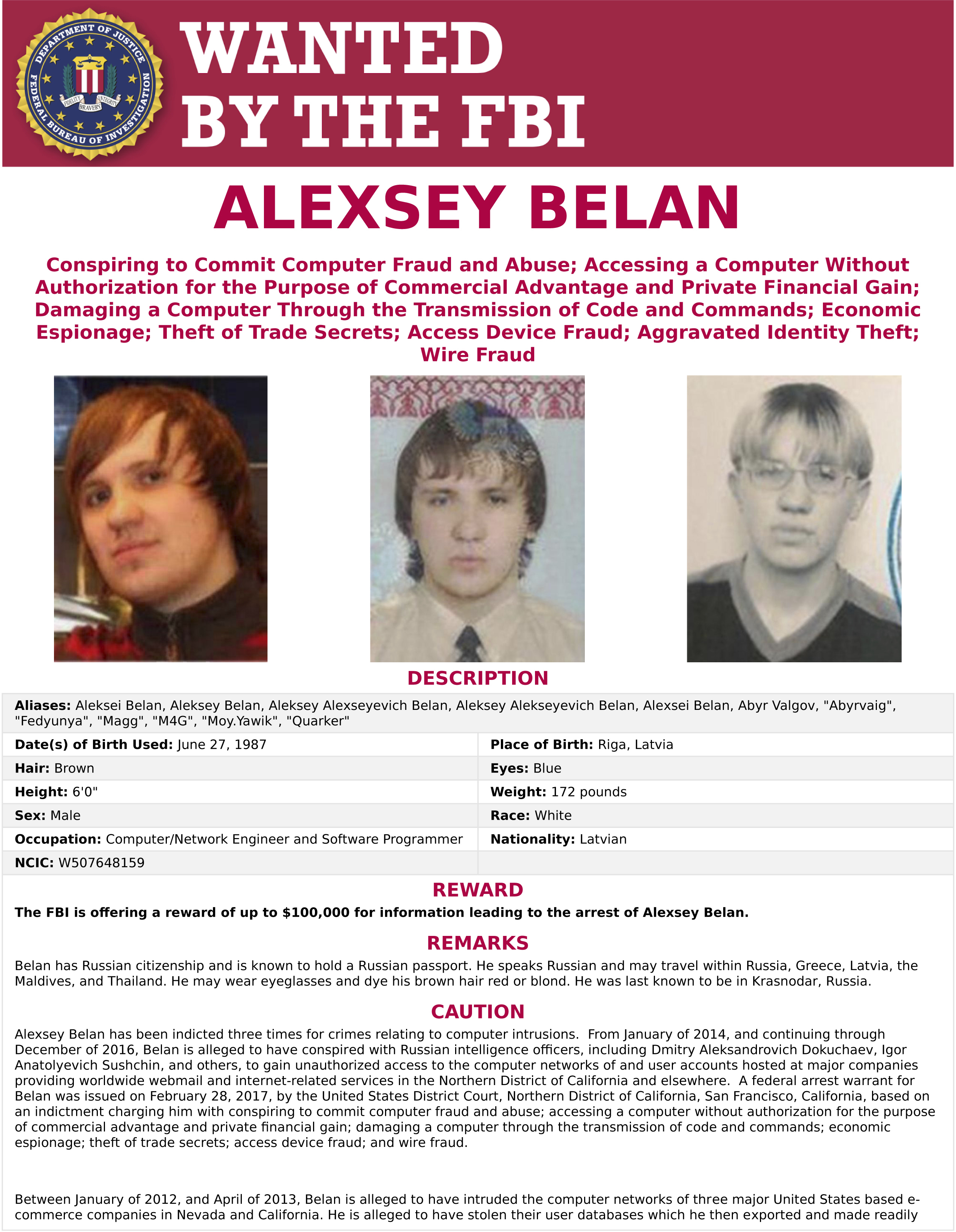 "This wanted poster provided by the FBI shows Alexsey Alexseyevich Belan, aka ""Magg,"" 29, a Russian national and resident charged Wednesday, March 15, 2017, of breaching Yahoo."