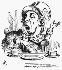 The hatter, or mad hatter, had something to say at HIS tea party just as speakers at Tea Party rallies do today. (Wikipedia Commons)