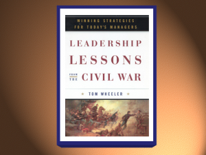 Wheeler's leadership book plucks several examples of decision-making under fire from the annals of the Civil War. (Tom Wheeler)