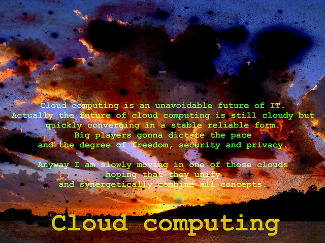 "If cloud computing is the ""inevitable future,"" we'd better find out about it.  (Miran Rijavec, Flickr Creative Commons)"