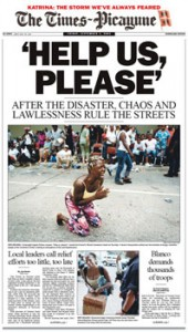 "A ""Times-Picayune"" front page during the dreadful days when Katrina's floods turned parts of New Orleans into soggy death traps.  (Wikipedia Commons)"